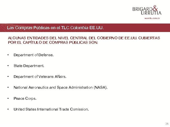 Las Compras Públicas en el TLC Colombia EE. UU. ALGUNAS ENTIDADES DEL NIVEL CENTRAL