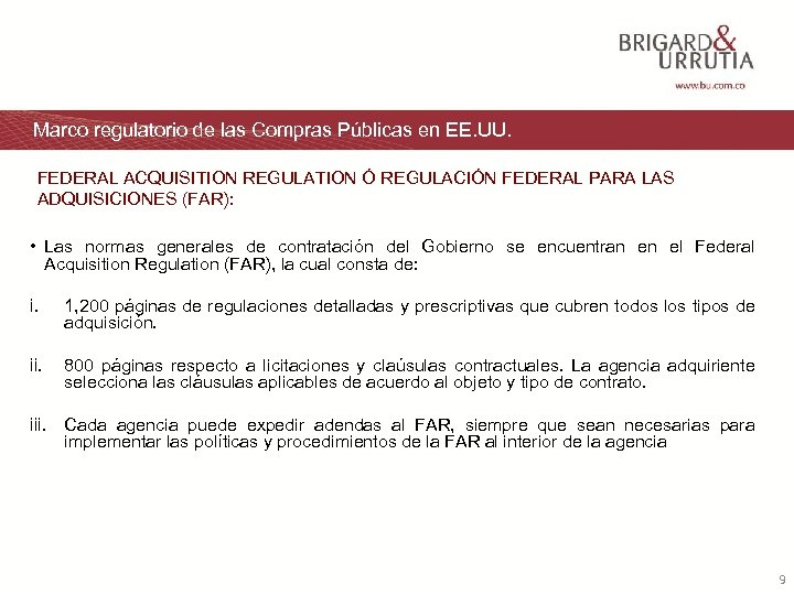 Marco regulatorio de las Compras Públicas en EE. UU. FEDERAL ACQUISITION REGULATION Ó REGULACIÓN