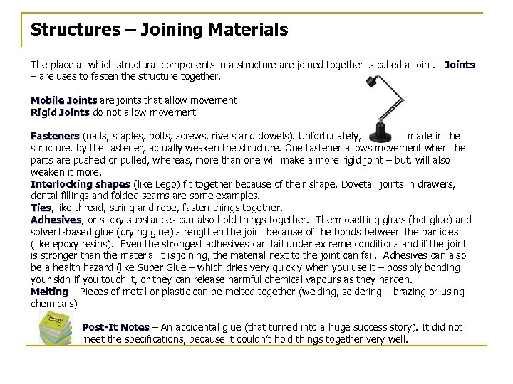 Structures – Joining Materials The place at which structural components in a structure are