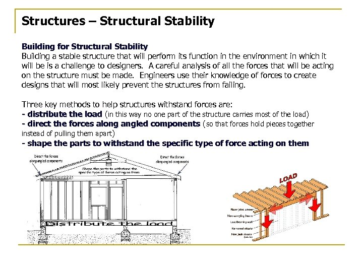Structures – Structural Stability Building for Structural Stability Building a stable structure that will