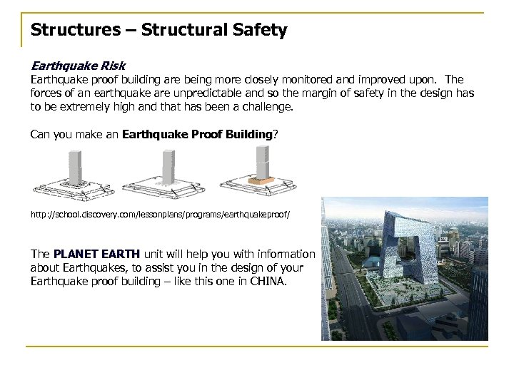 Structures – Structural Safety Earthquake Risk Earthquake proof building are being more closely monitored