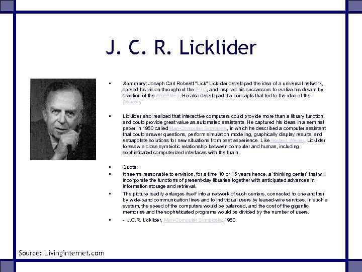 J. C. R. Licklider • Summary: Joseph Carl Robnett