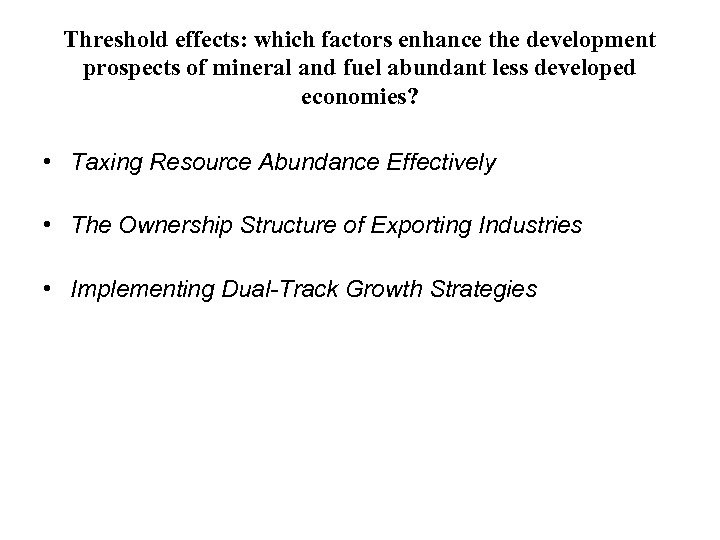 Threshold effects: which factors enhance the development prospects of mineral and fuel abundant less