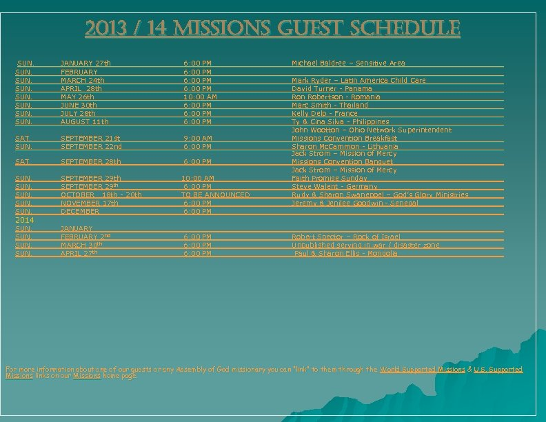 2013 / 14 MISSIONS GUEST SCHEDULE SUN. JANUARY 27 th FEBRUARY MARCH 24 th