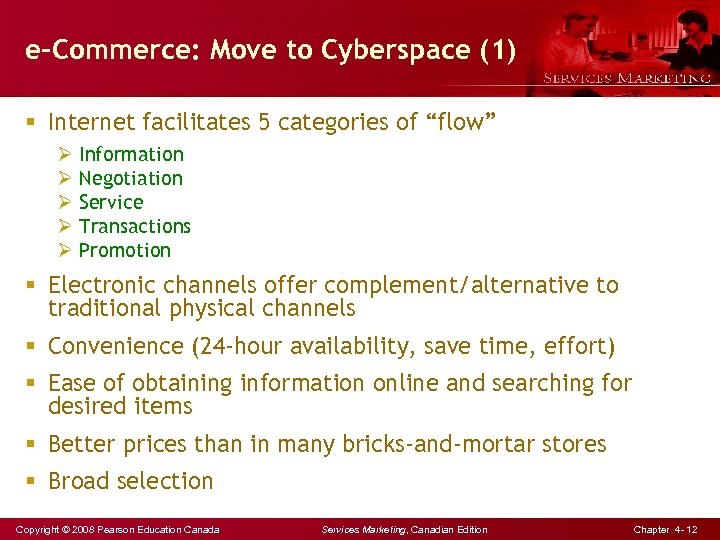"""e-Commerce: Move to Cyberspace (1) § Internet facilitates 5 categories of """"flow"""" Ø Information"""