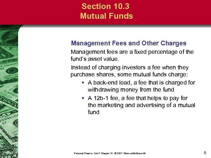 Section 10. 3 Mutual Funds Management Fees and Other Charges Management fees are a
