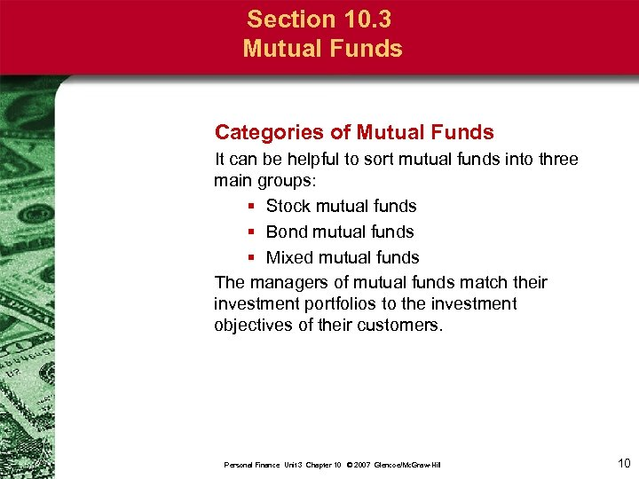 Section 10. 3 Mutual Funds Categories of Mutual Funds It can be helpful to