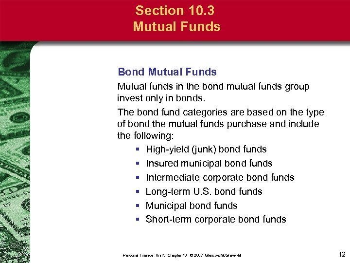 Section 10. 3 Mutual Funds Bond Mutual Funds Mutual funds in the bond mutual