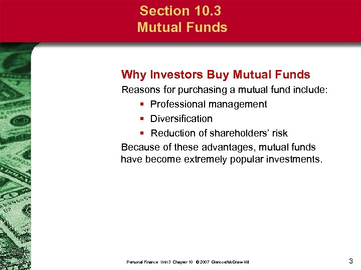 Section 10. 3 Mutual Funds Why Investors Buy Mutual Funds Reasons for purchasing a
