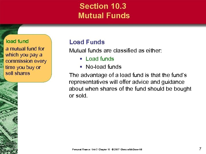Section 10. 3 Mutual Funds load fund a mutual fund for which you pay