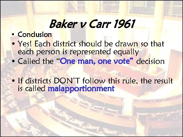 Baker v Carr 1961 • Conclusion • Yes! Each district should be drawn so