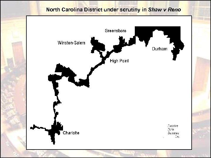 North Carolina District under scrutiny in Shaw v Reno