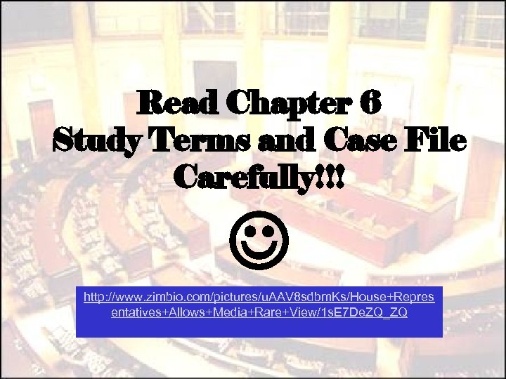 Read Chapter 6 Study Terms and Case File Carefully!!! http: //www. zimbio. com/pictures/u. AAV