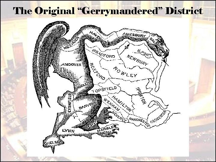 "The Original ""Gerrymandered"" District"