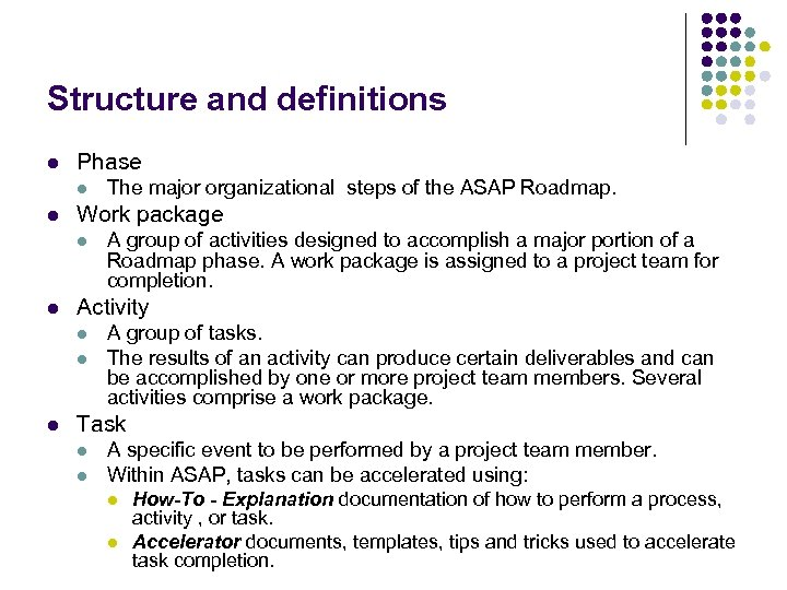 Structure and definitions l Phase l l Work package l l A group of
