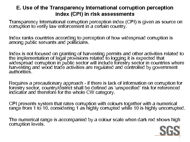 E. Use of the Transparency International corruption perception index (CPI) in risk assessments Transparency