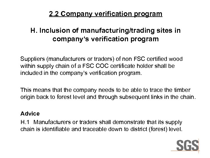 2. 2 Company verification program H. Inclusion of manufacturing/trading sites in company's verification program
