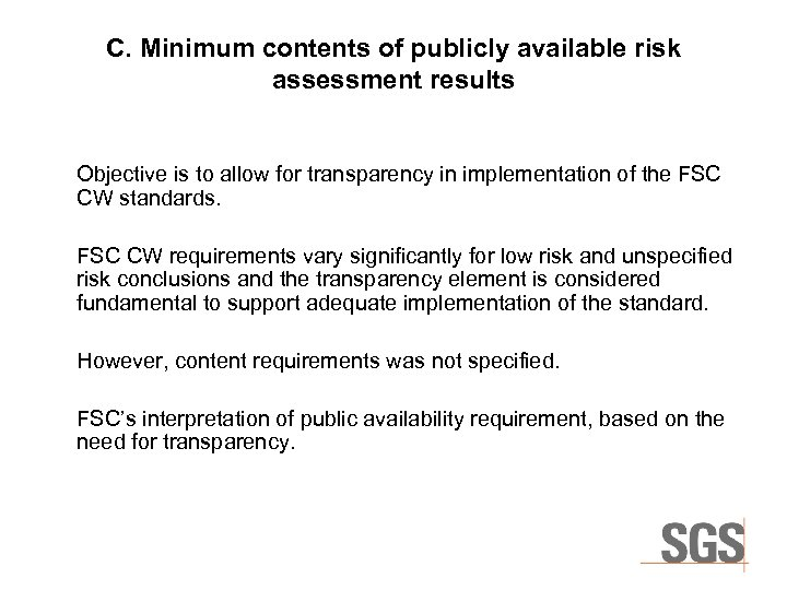 C. Minimum contents of publicly available risk assessment results Objective is to allow for