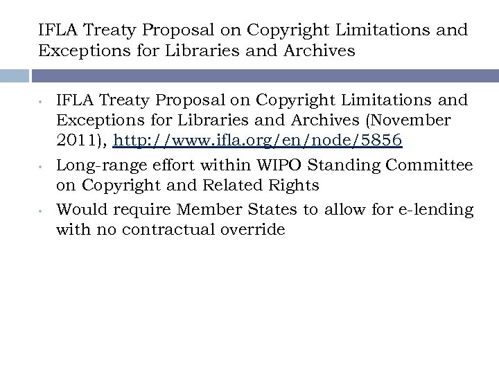 IFLA Treaty Proposal on Copyright Limitations and Exceptions for Libraries and Archives • •