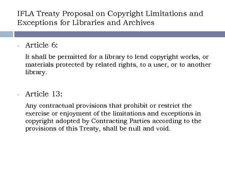 IFLA Treaty Proposal on Copyright Limitations and Exceptions for Libraries and Archives • Article