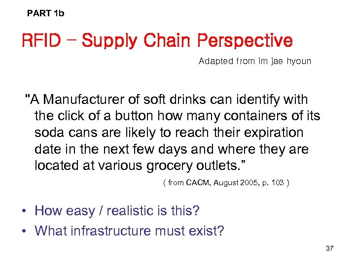 PART 1 b RFID – Supply Chain Perspective Adapted from im jae hyoun