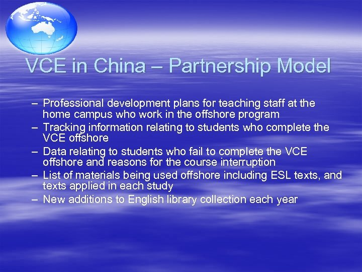 VCE in China – Partnership Model – Professional development plans for teaching staff at