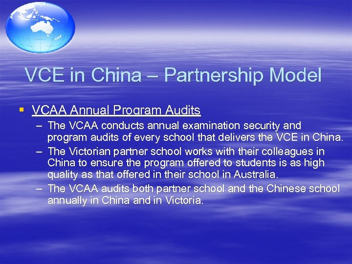 VCE in China – Partnership Model § VCAA Annual Program Audits – The VCAA