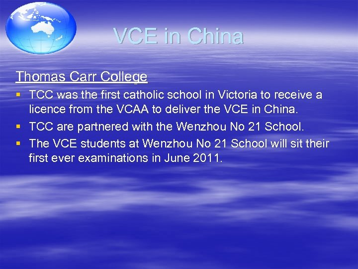 VCE in China Thomas Carr College § TCC was the first catholic school in