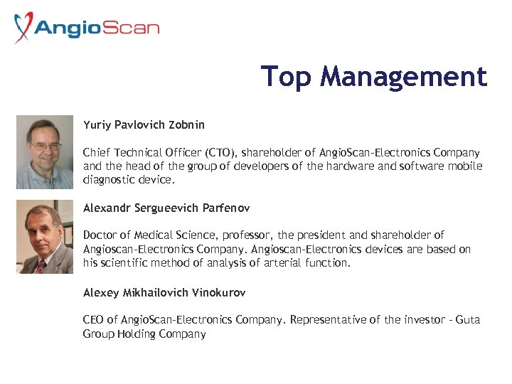 Top Management Yuriy Pavlovich Zobnin Chief Technical Officer (CTO), shareholder of Angio. Scan-Electronics Company
