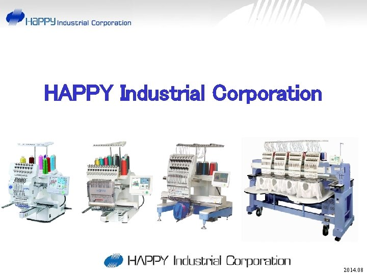 HAPPY Industrial Corporation 2014. 08