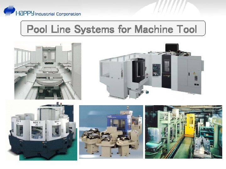 Pool Line Systems for Machine Tool