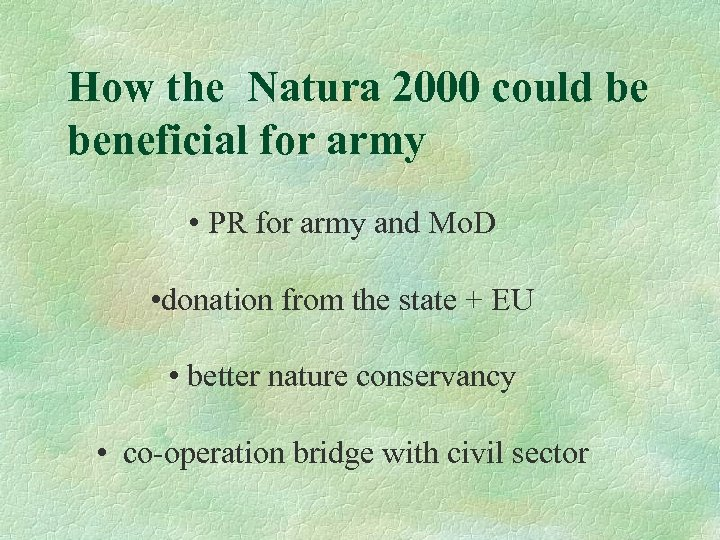 How the Natura 2000 could be beneficial for army • PR for army and