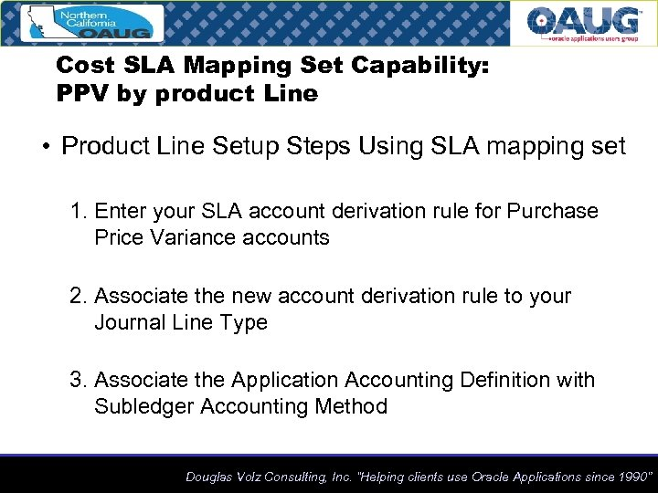 Cost SLA Mapping Set Capability: PPV by product Line • Product Line Setup Steps
