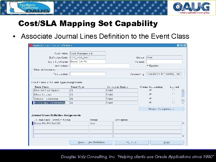 Cost/SLA Mapping Set Capability • Associate Journal Lines Definition to the Event Class Douglas