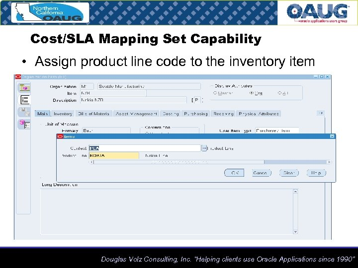 Cost/SLA Mapping Set Capability • Assign product line code to the inventory item Douglas