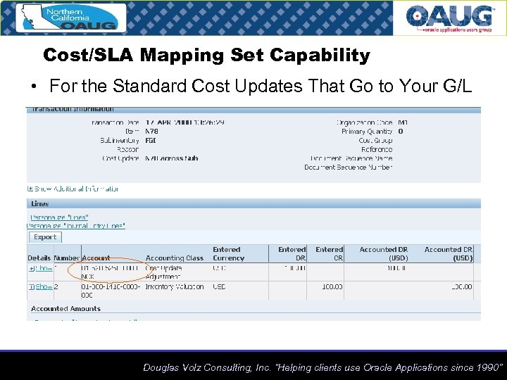 Cost/SLA Mapping Set Capability • For the Standard Cost Updates That Go to Your