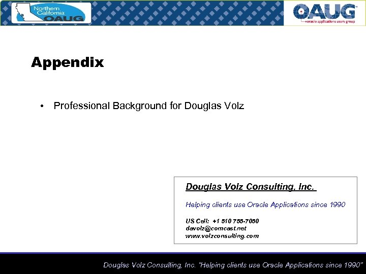 Appendix • Professional Background for Douglas Volz Consulting, Inc. Helping clients use Oracle Applications