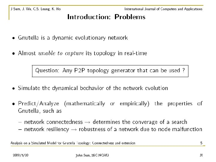 2009/5/20 John Sum, IEC NCHU 31