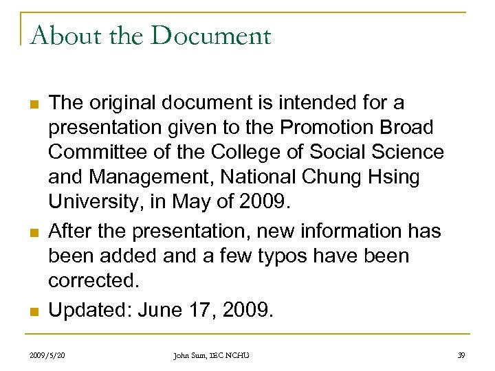 About the Document n n n The original document is intended for a presentation