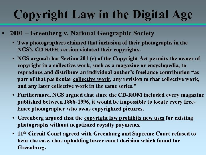 Copyright Law in the Digital Age • 2001 – Greenberg v. National Geographic Society