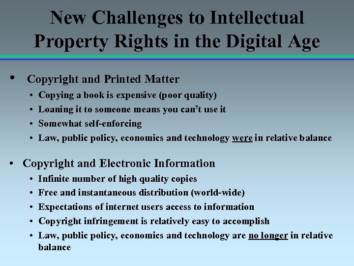 New Challenges to Intellectual Property Rights in the Digital Age • Copyright and Printed