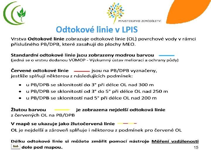 Odtokové linie v LPIS 15