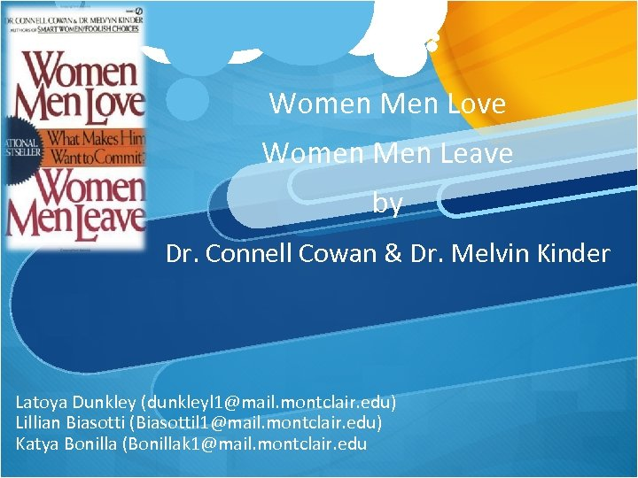 Women Men Love Women Men Leave by Dr. Connell Cowan & Dr. Melvin Kinder