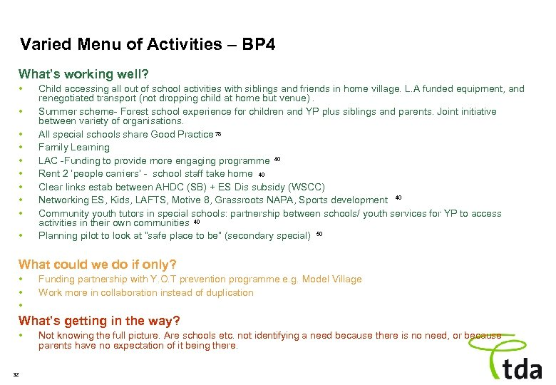 Varied Menu of Activities – BP 4 What's working well? • • • Child