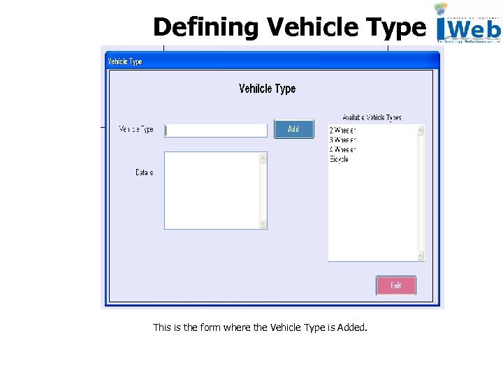 Defining Vehicle Type This is the form where the Vehicle Type is Added.