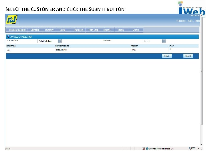 SELECT THE CUSTOMER AND CLICK THE SUBMIT BUTTON
