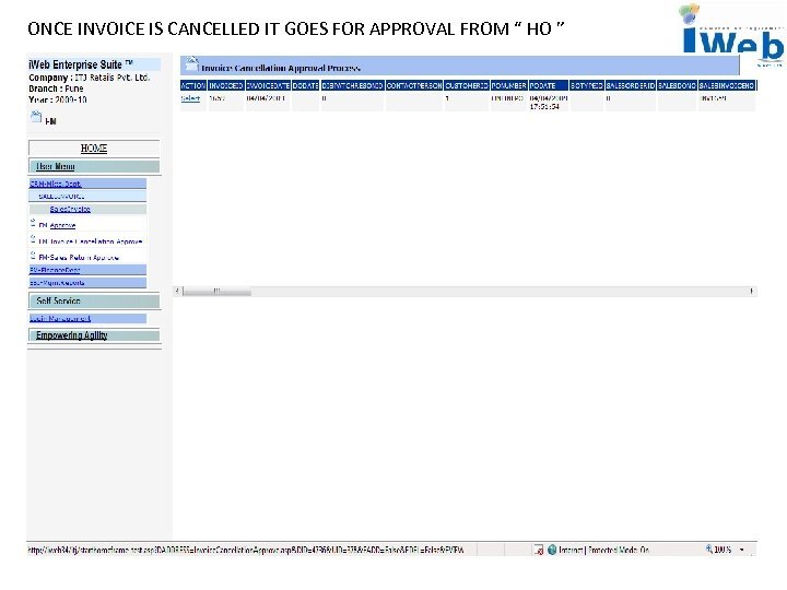 """ONCE INVOICE IS CANCELLED IT GOES FOR APPROVAL FROM """" HO """""""