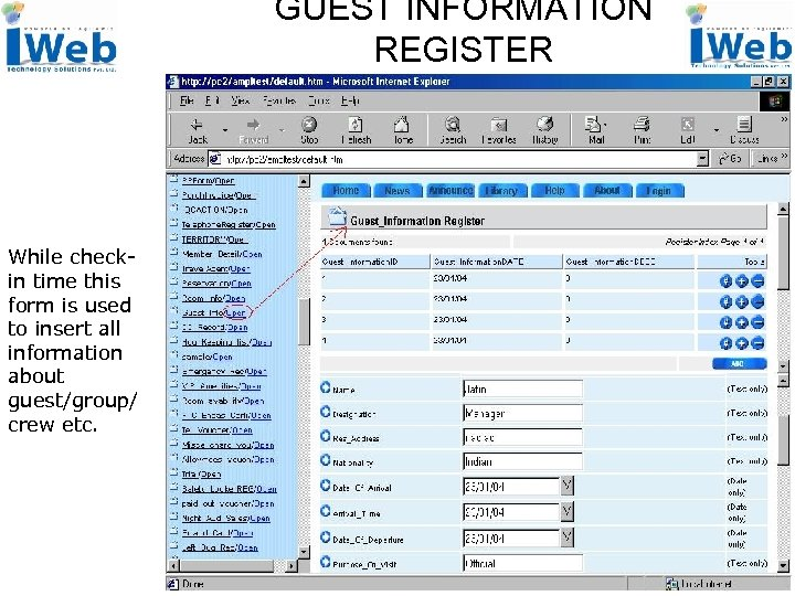 GUEST INFORMATION REGISTER While checkin time this form is used to insert all information