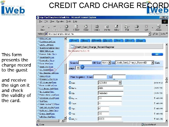 CREDIT CARD CHARGE RECORD This form presents the charge record to the guest and