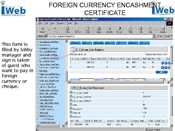 FOREIGN CURRENCY ENCASHMENT CERTIFICATE This form is filled by lobby manager and sign is